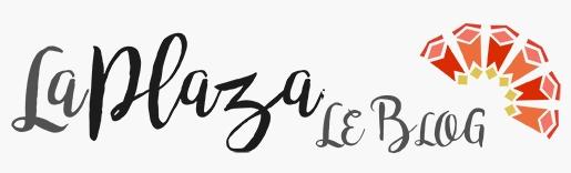La Plaza – Le blog